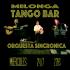 Miércoles 24/7 Milonga TANGO BAR - Ultima antes de las vacaciones!! DJ + Orquesta Sincronica en Vivo!!